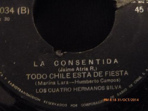 vinilo single  de los 4 hermanos silva - la consentida( b129