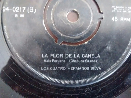vinilo single de los 4 hermanos silva  - la flor de la( e28