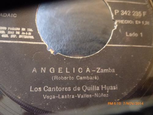 vinilo single de los cantores de quilla huasi angelica( i124