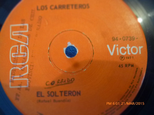 vinilo single de los carreteros - mala mujer ( a73