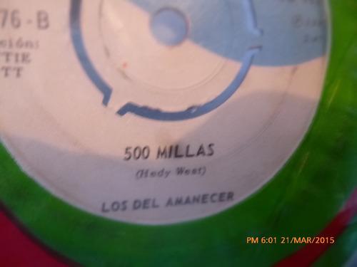 vinilo single de los del amanecer -500 millas ( a68