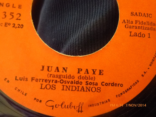 vinilo single de los indianos  --juan paye( s88