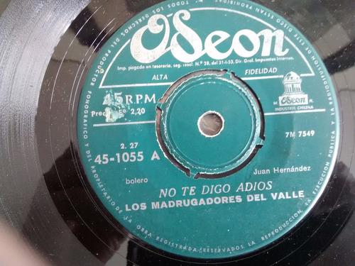 vinilo single de los madrugadores del valle - no ( r21