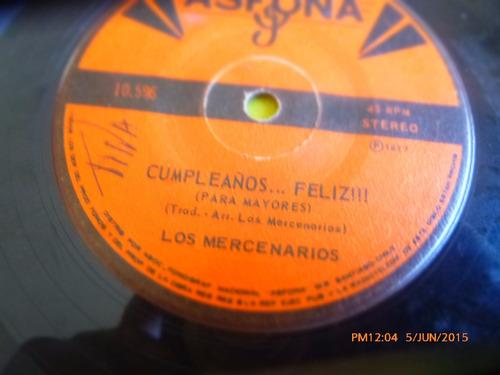 vinilo single de los mercenarios -- cumpleño feli-  ( h52