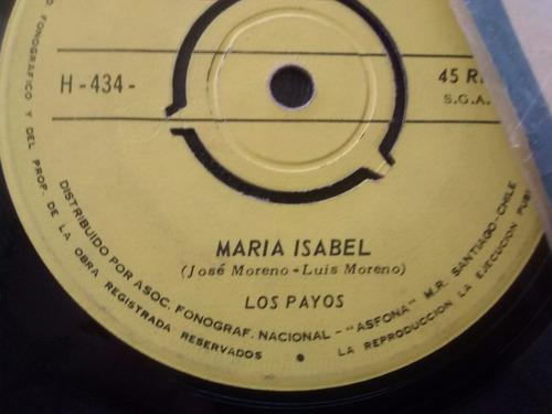 vinilo single de los payos - maria isabel ( k57