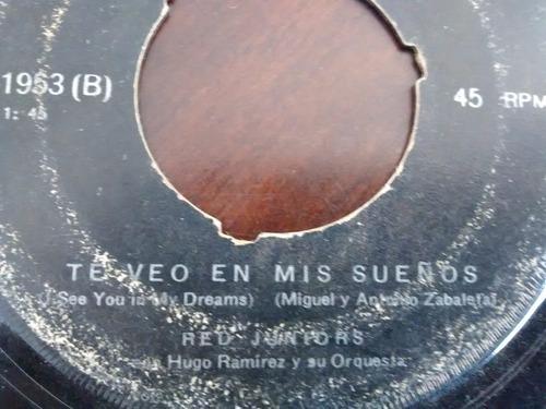 vinilo single de los red juniors -  mi unico amor ( k95
