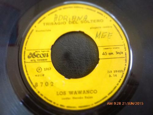vinilo single de los wawanco -- cruzando el mar  ( n150