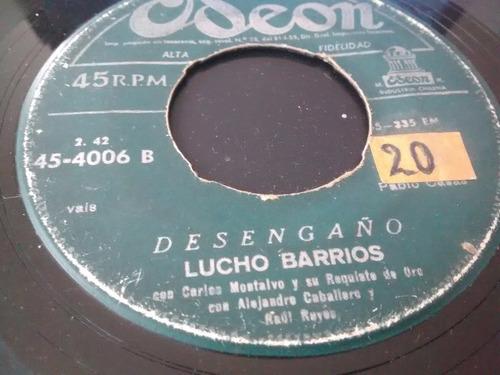 vinilo  single de lucho barrios - desengaño   ( c87