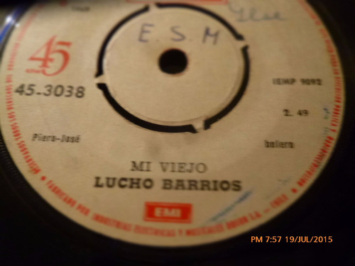 vinilo single  de lucho barrios -- mi viejo   ( r136
