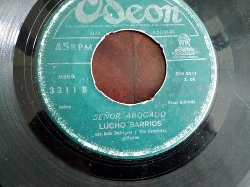 vinilo single de lucho barrios -señor abogado ( c36