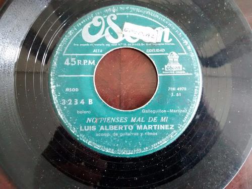 vinilo single de luis alberto martinez - no pienses ma( c33
