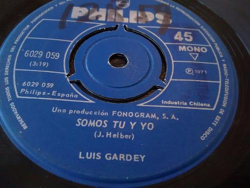vinilo single de luis gardey - somos tu y yo ( p87