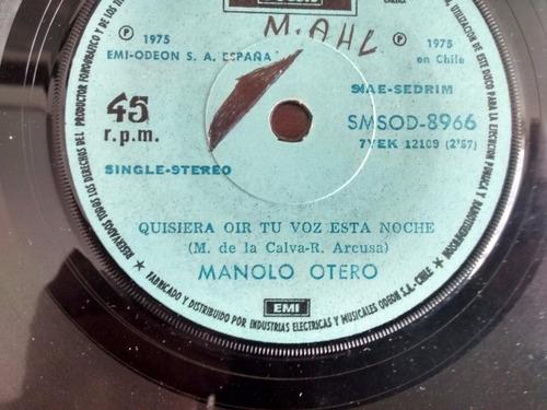 vinilo  single de manolo otero - que de hacer para( q144