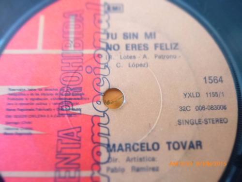 vinilo single de marcelo tobar  -- tu sin mi ( q26