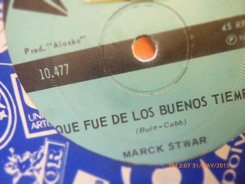 vinilo single  de marck stwar -- nena no me dejes ( h102