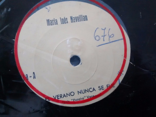 vinilo single de maria ines naveillan - el verano nunc( f144