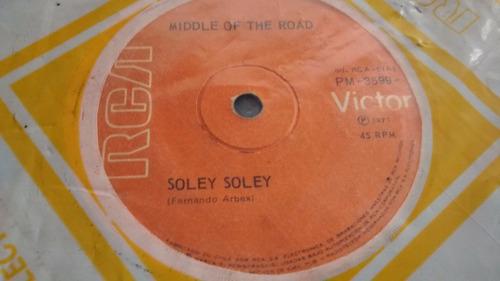 vinilo single de middle of the road - soley soley ( c51