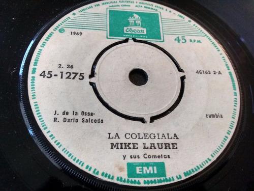 vinilo single de mike laure - la colegiala ( p110