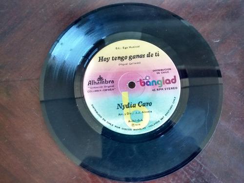 vinilo  single de  nydia caro - hoy tengo ganas de ti ( n42