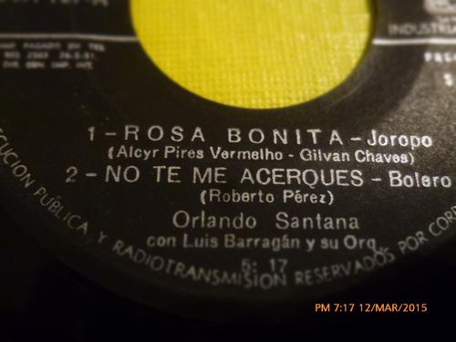 vinilo single - de orlando santana- rosa bonita( i49
