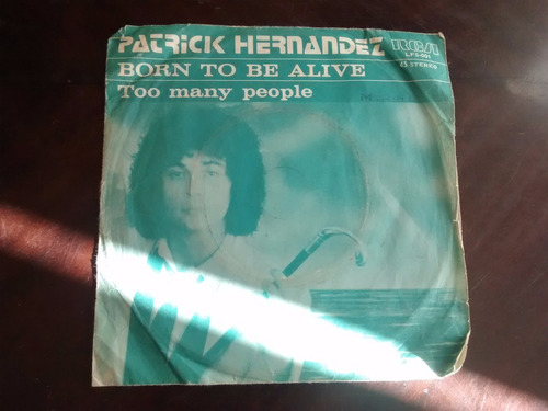 vinilo  single de patrick hernandez  - born to be ali ( q108