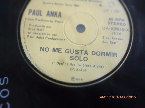 vinilo single de paul anka -- no me gusta dormir( a130