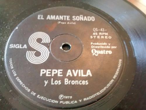 vinilo single de pepe avila y los bronces - el amante ( h103