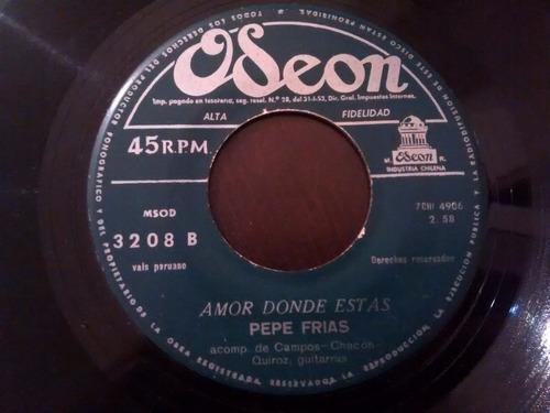 vinilo single de pepe frias --  alma mia - ( e85