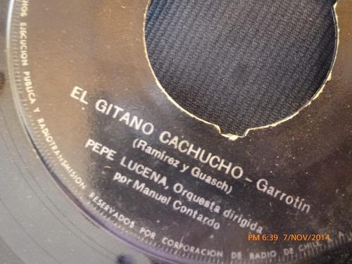 vinilo single de pepe lucena - el gitano cachuncho ( s68