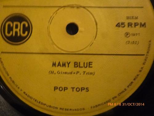 vinilo single  de pop tops mamy blue( b127