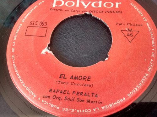 vinilo single de rafael peralta - amigo mio ( t31