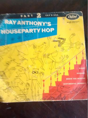 vinilo single de  ray anthony´s houseparty hop ( t120