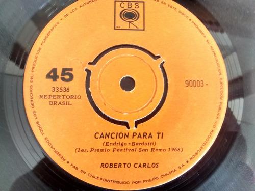 vinilo single de roberto carlos  -cancion para ti ( p113