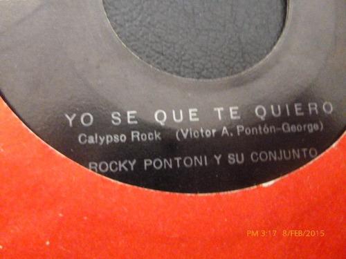 vinilo single de rocky pontini --yo se lo que te quiero( b98
