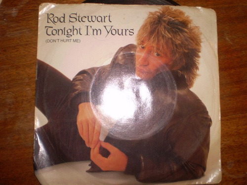 vinilo single de rod stewar -don't hurt me ( h36