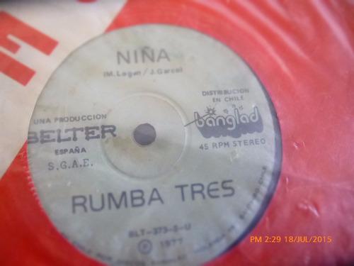 vinilo single de rumba tres -- niña ( r74