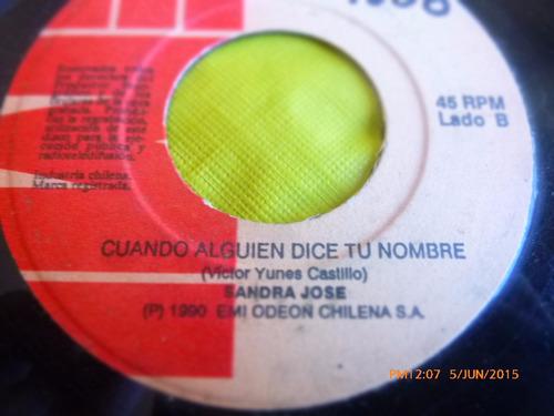 vinilo single de sandra jose -cuando alguien dice -( q45