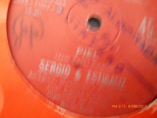 vinilo single de sergio & estibaliz  - piel ( b122