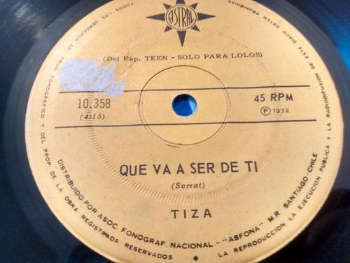 vinilo single de tiza - que va ser de ti ( f29