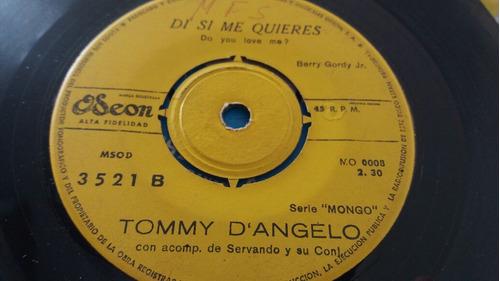 vinilo single de tommy d angelo  de si me quieres (o-100