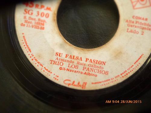 vinilo single de trio los panchos  -- su falsa pasion ( n108