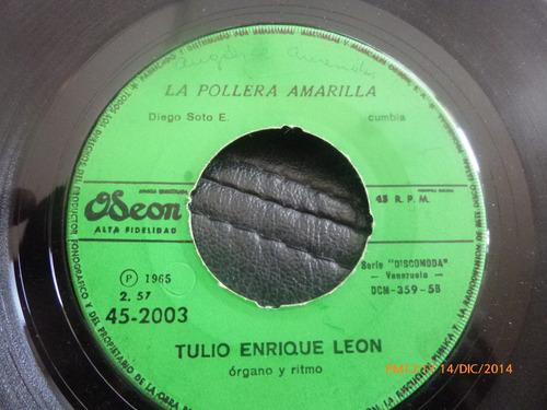 vinilo single de tulio enrique leon - la pollera amari( a102