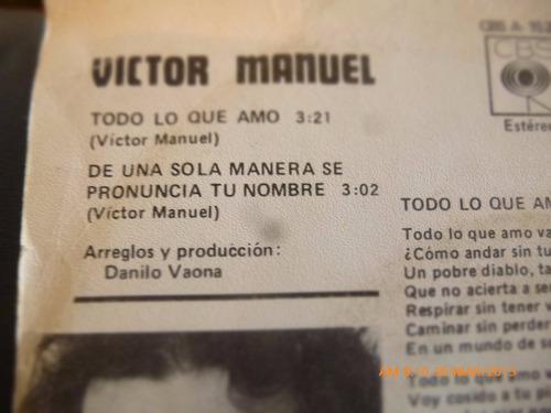 vinilo single de victor manuel  -todo lo que amo( a39