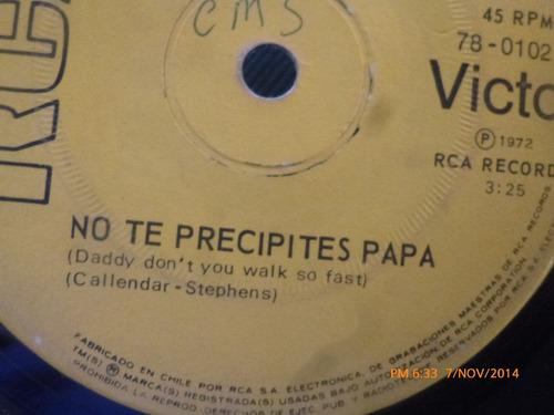 vinilo single de wayne newton -- no te precipites papa( s107