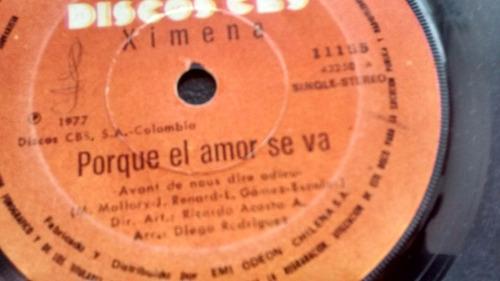 vinilo  single de - ximena -- por que el amor se ( u100