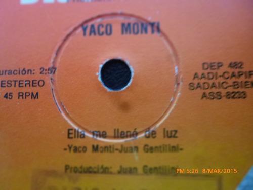 vinilo single de yaco monti  -ella me lleno de luz( a149