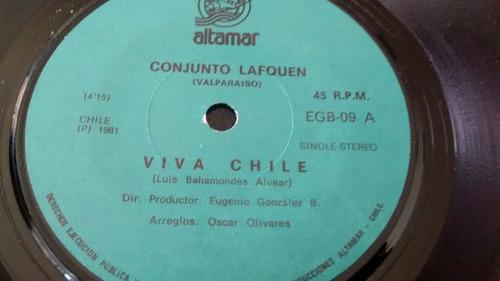 vinilo single del conjunto lafquen - viva chile ( f119