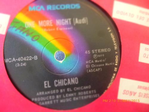 vinilo single  el chicano --  one more night ( h83