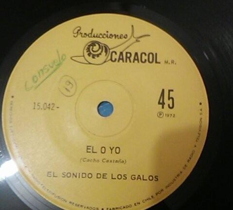 vinilo single el sonido de los galos - el o yo ( p141