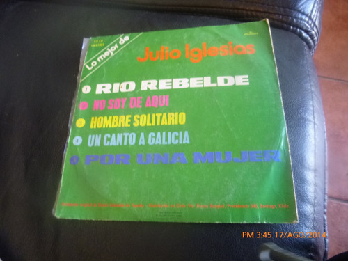 vinilo single ep  vol 3 julio iglesias -- rio rebelde ( h42